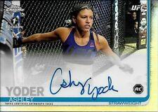 2019 Topps UFC Chrome #AY Ashley Yoder On Card Autograph