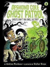 Ghosts Don't Ride Bikes, Do They? (Paperback or Softback)