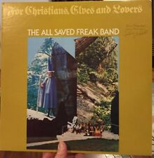 All Saved Freak Band For Christians Elves and Lovers LP Xian Psych Signed MINT