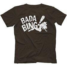 Bada Bing T-Shirt 100% Cotton