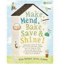 Make, Mend, Bake, Save and Shine: With Oxfam's Green Granny, Barbara Warmsley  