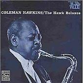Coleman Hawkins - Hawk Relaxes (1996) CD