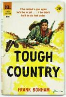 Tough Country by Frank Bonham 1958 Dell First Edition Paperback A150