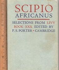 Scipio Africanus   or   The Thunderbolt:    1967 Latin text