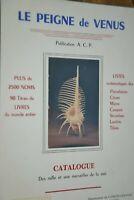Le peigne de Vénus / Catalogue / Ref C60