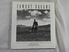 Cowboy Dreams Cowboy Nostalgia Photographs from the Range Richard Collins