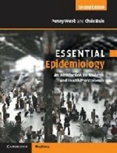 Essential Epidemiology: An Introduction for Students and Health Professionals (E