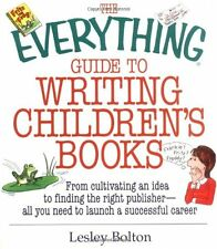 The Everything Guide To Writing Childrens Books: