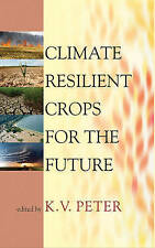 NEW Climate Resilient Crops for the Future