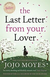The Last Letter from Your Lover: 'An exquisite tale o... by Jojo Moyes Paperback