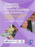 Supporting People with Learning Disabilities and Dementia: A Self-study Guide fo