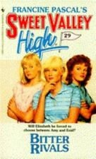 Bitter Rivals (Sweet Valley High, No.29) by Pascal, Francine