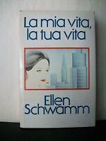 LA MIA VITA, LA TUA VITA - E.Schwamm [libro, Club degli Editori, 1981]
