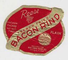 (LO6) Old label Reese bacon rind