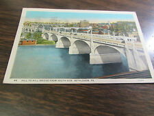 VINTAGE - HILL TO HILL BRIDGE FROM SOUTH SIDE - BETHLEHEM  PA   - POST CARD
