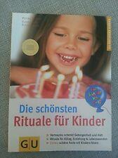 """GU Buch """"Die schönsten Rituale für Kinder"""" Ratgeber Kinder - sehr gut erhalten"""