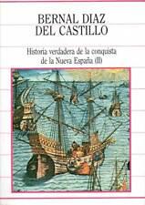 Historia verdadera de la conquista de la Nueva España. Tomo II - Bernal Díaz del