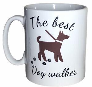 The Best Dog Walker Mug. Birthday Or Christmas Mugs For Dog Walkers Pet Carers.