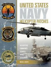 United States Navy Helicopter Patches: Helicopters - Commands - Schools - Wings