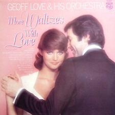 Geoff Love More Waltzes With Love UK Press 1979 LP