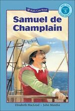 Samuel de Champlain (Kids Can Read)