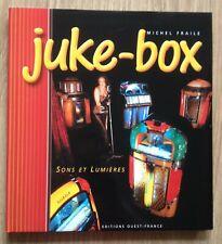 Livre: JUKE-BOX, sons et lumières (Wurlitzer, Rock'Ola, Seeburg, AMI... café-bar