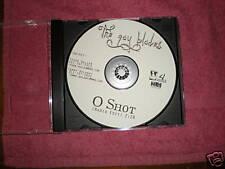 The Gay Blades - O Shot - 1 track radio edit CD single
