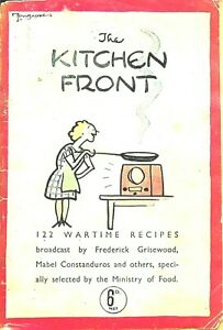 THE KITCHEN FRONT: 122 WARTIME RECIPES by THE MINISTRY of FOOD/ pdf COUPON