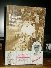 Backyard Memories, Front Porch Dreams, Memoir Georgetown, Pawleys I. 1940s-50s
