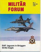 Militär Forum Born in Battle RAF Jaguar in Europa F-15 Strike Eagle Mirage F-1