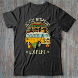 Novelty T-shirt SOCIAL DISTANCING EXPERT - Camping - 2020 STAY HOME self isolate
