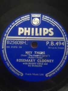 """ROSEMARY CLOONEY 10"""" HEY THERE / IT JUST HAPPENED TO HAPPEN TO ME PHILIPS PB.494"""