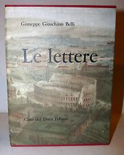 POESIA MEMORIE ROMA - G. Gioacchino Belli: Le Lettere 2 voll 1961 Cino del Duca