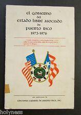 VTG BOOK / EL GOBIERNO DEL ESTADO LIBRE ASOCIADO DE PUERTO RICO / 1973-1976