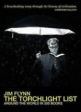 NEW The Torchlight List: Around the World in 200 Books by Jim Flynn