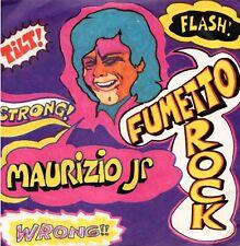 Maurizio Jr – Fumetto Rock 45 giri Magma  – 48011 Monster Psych Prog