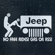 Funny Jeep No Free Rides! Gas Or Ass Car Decal Vinyl Sticker Bumper Window Panel