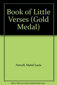 Lucie Attwell's Book of Little Verses by Attwell, Mabel Lucie Hardback Book The