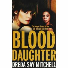 Dreda Say Mitchell - Blood Daughter *NEW* + FREE P&P