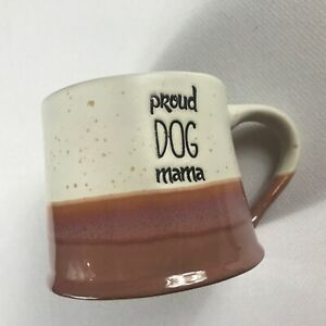 Proud Dog Mama Coffee Mug Spectrum Pottery Quirky Design Large Drink Mom Puppy