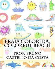 Praia Colorida, Colorful Beach by Bruno Castello da Costa (2015, Paperback)