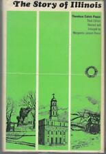 The Story of Illinois by Theodore Calvin Pease.  3rd Edition (1965)