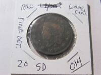 1820 Large Cent - Small Date - Classic Head Type Coin - Fine Detail Cond