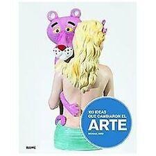 100 ideas que cambiaron el arte (Spanish Edition)-ExLibrary