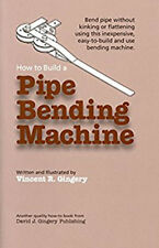 How to Build a Pipe Bending Machine/home workshop/tools