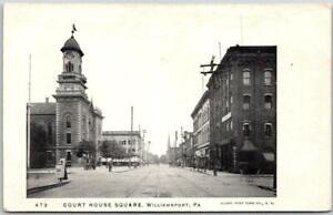 1900s Williamsport, Pennsylvania Postcard COURT HOUSE SQUARE Street Scene Unused
