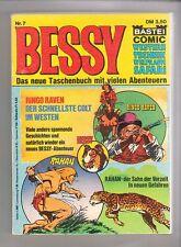 Bessy Taschenbuch Nr.7 Bastei Verlag im Zustand 2 !!!