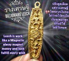 Amulet Thai Billionaire Leech Arjarn O Charm Magic Money Business Rich Luck