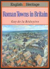 English Heritage Book of Roman Towns in Britain,Guy de la Bedoyere