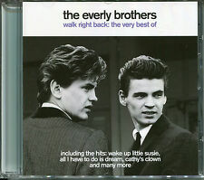 THE VERY BEST OF THE EVERLY BROTHERS CD - WALK RIGHT BACK